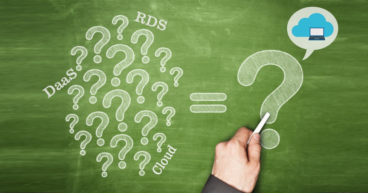 Questions To Ask Your Desktop-as-a-Service Vendors