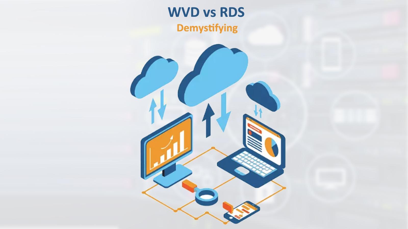 Windows Virtual Desktop vs RDS – 6 Attributes to Consider